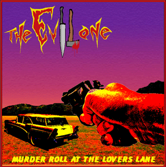 The Evil One - Murder Roll at the Lovers Lane
