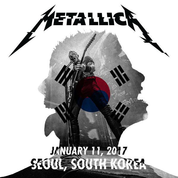 Metallica - Live Metallica: Seoul, South Korea - January 11, 2017