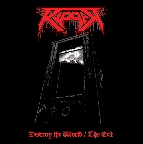 Ripper - The Exit / Destroy the World