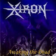 Xiron - Awaking the Dead