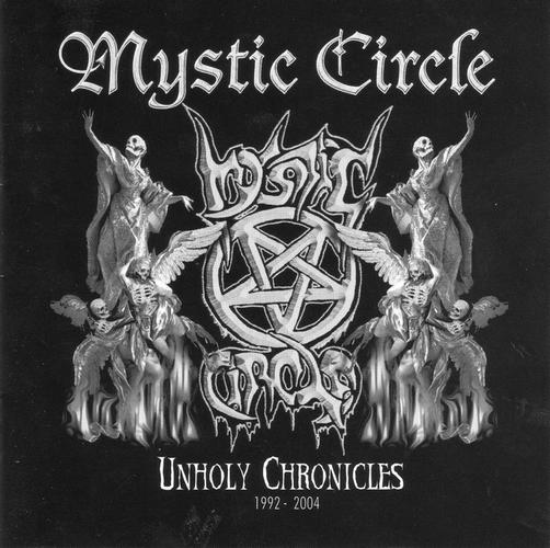 Mystic Circle - Unholy Chronicles (1992-2004)