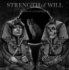 Strength of Will - Blink of an Existence