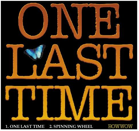 Bow Wow - One Last Time