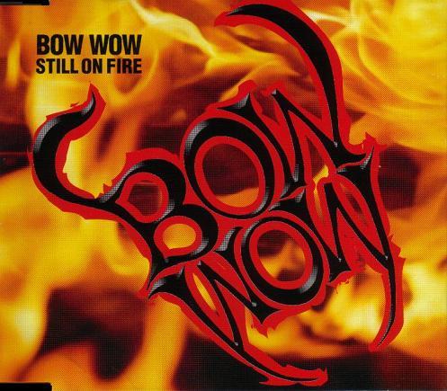 Bow Wow - Still on Fire