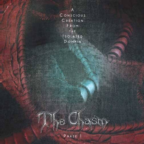 The Chasm - A Conscious Creation from the Isolated Domain - Phase I