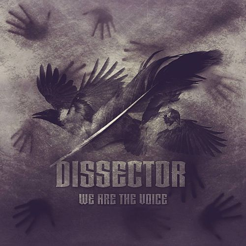 Dissector - We Are the Voice