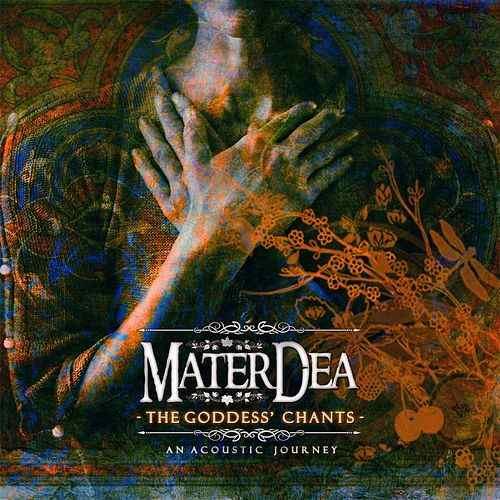MaterDea - The Goddess' Chants