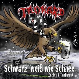 Tankard - Schwarz-weiß wie Schnee (Eagles & Tankards)