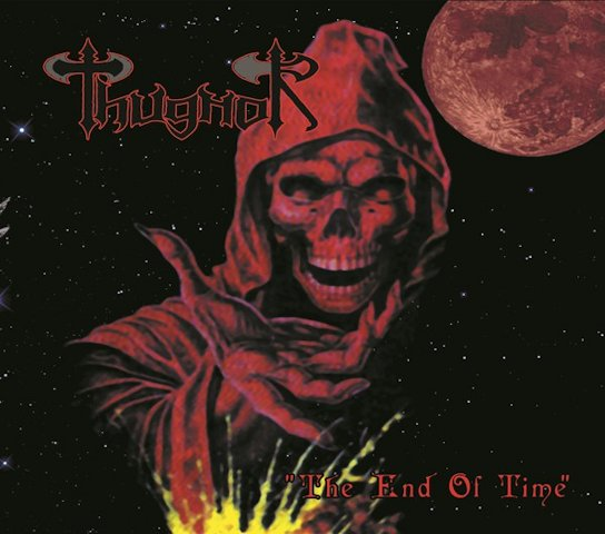 Thugnor - The End of Time
