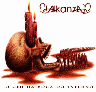 Alkanza - O Céu da Boca do Inferno