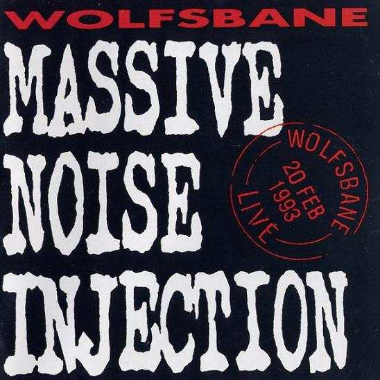 Wolfsbane - Massive Noise Injection
