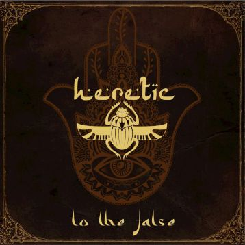 Heretic - To the False
