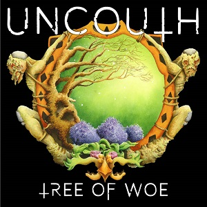 Uncouth - Tree of Woe