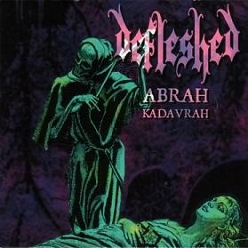 Defleshed - Abrah Kadavrah / Ma belle scalpelle