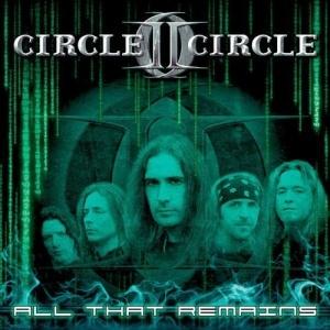 Circle II Circle - All That Remains