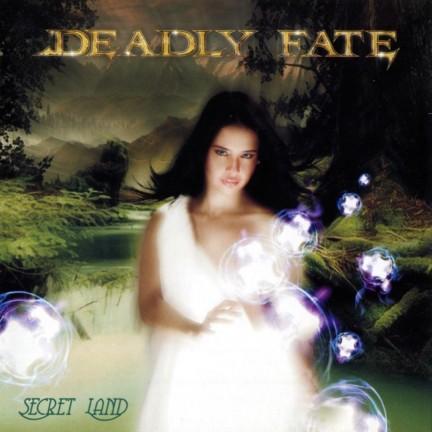 Deadly Fate - Secret Land