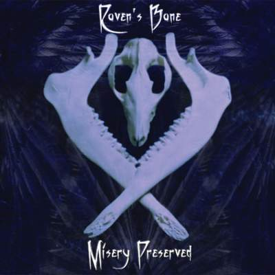 Raven's Bane - Misery Preserved