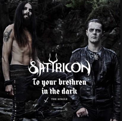 Satyricon - To Your Brethren in the Dark