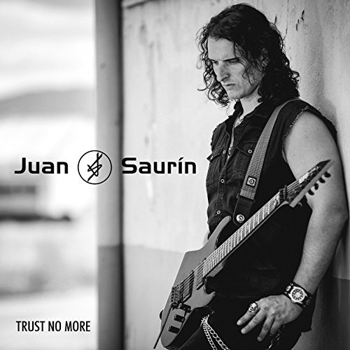 Juan Saurín - Trust No More
