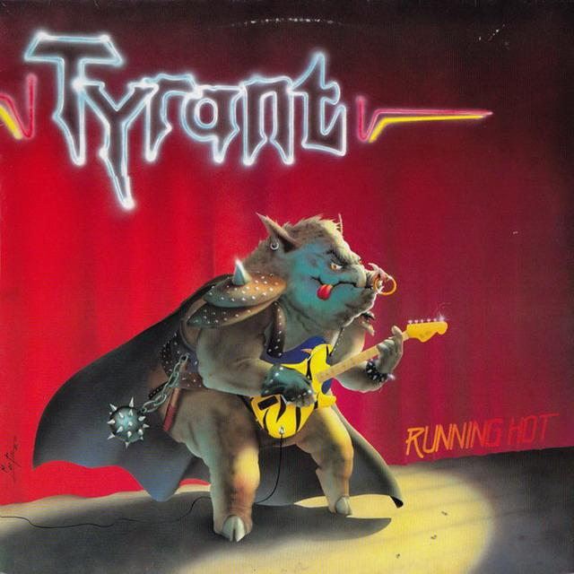 Tyrant - Running Hot