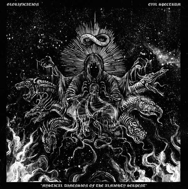 Evil Spectrum / Glorification - Mystical Dimension of the Almighty Serpent