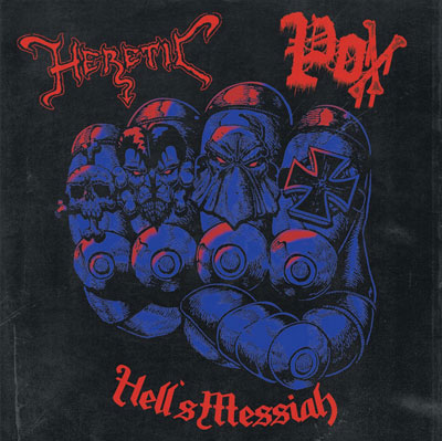 Heretic / POX - Hell's Messiah