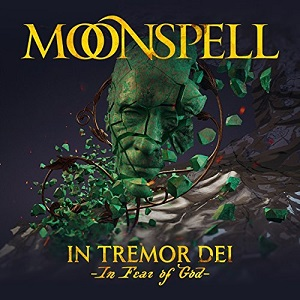 Moonspell - In Tremor Dei