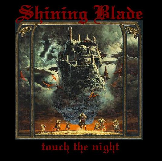 Shining Blade - Touch the Night
