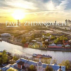 Pavel Zhdanovich - Moscow City