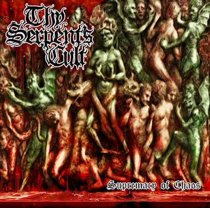 Thy Serpent's Cult - Supremacy of Chaos