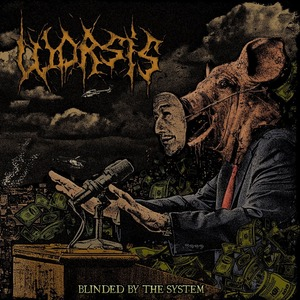 Worsis - Blinded by the System