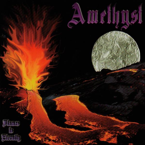 Amethyst - Flames to Eternity