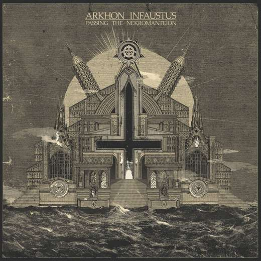 Arkhon Infaustus - Passing the Nekromanteion