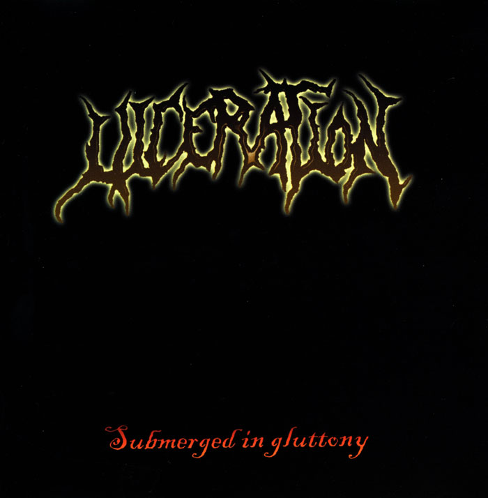 Ulceration - Submerged in Gluttony