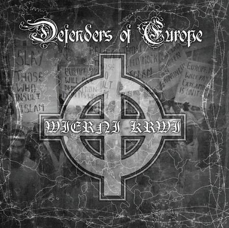 Defenders of Europe - Wierni krwi