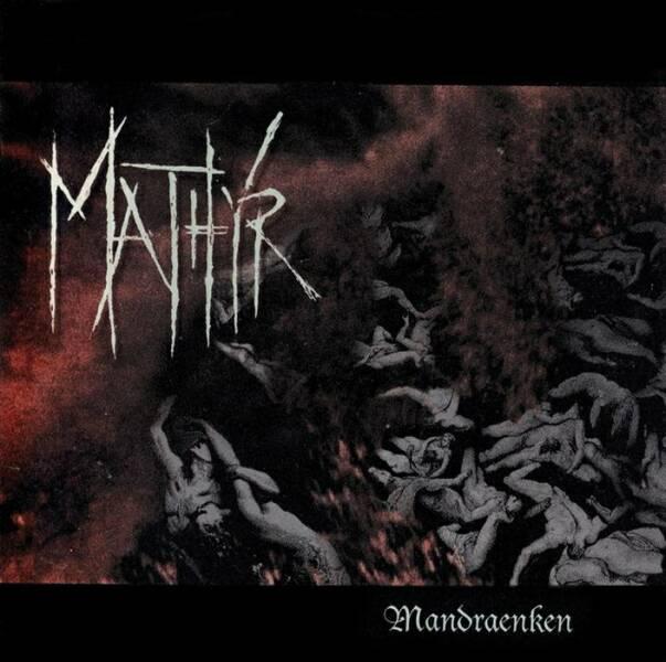 Mathyr - Mandraenken