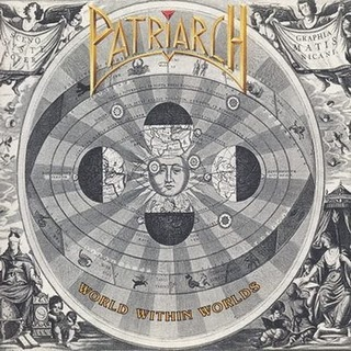 Patriarch - World Within Worlds