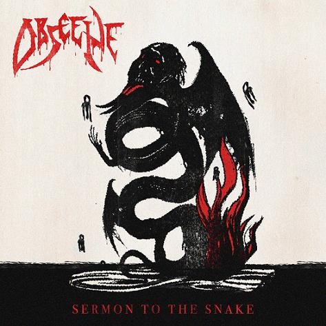 Obscene - Sermon to the Snake