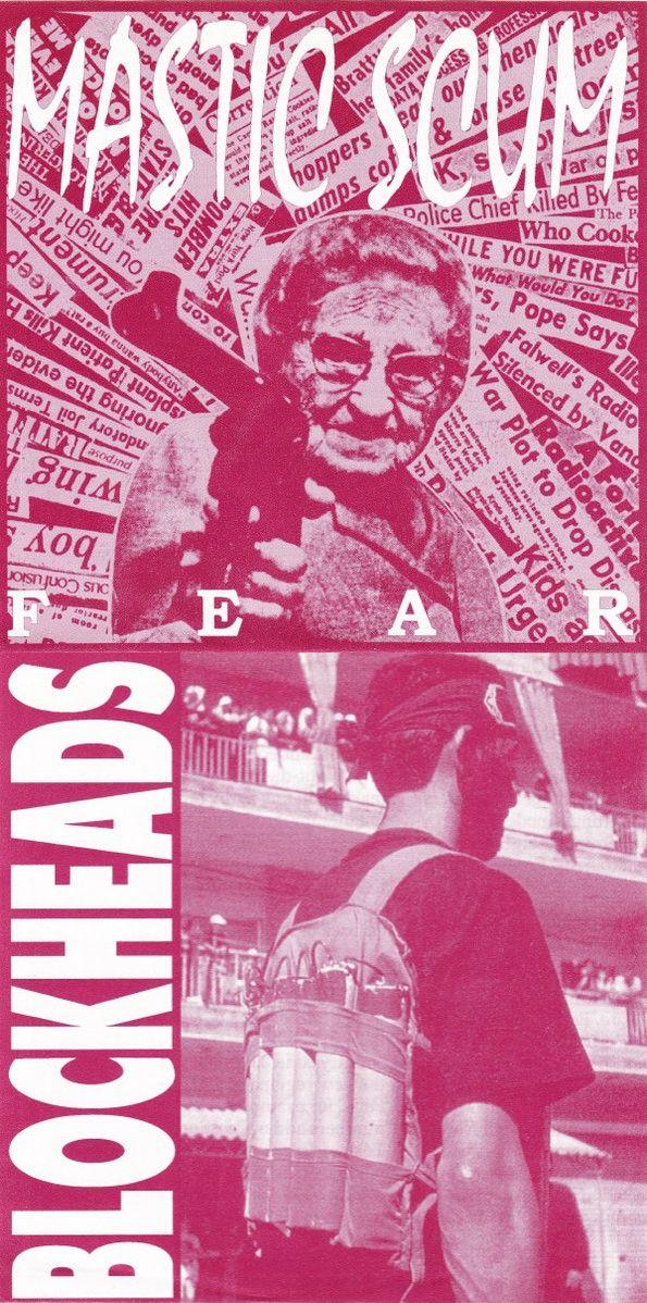 Blockheads / Mastic Scum - Fear / Blockheads
