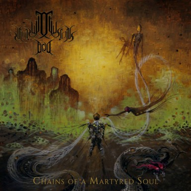 Illusions Dead - Chains of a Martyred Soul