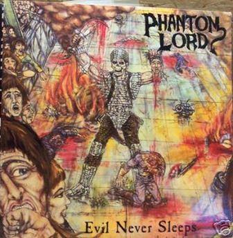 Phantom Lord - Evil Never Sleeps