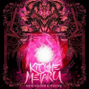 Kitsune Metaru - New Order Kitsune