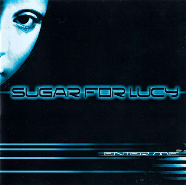 Sugar for Lucy - Enter Me
