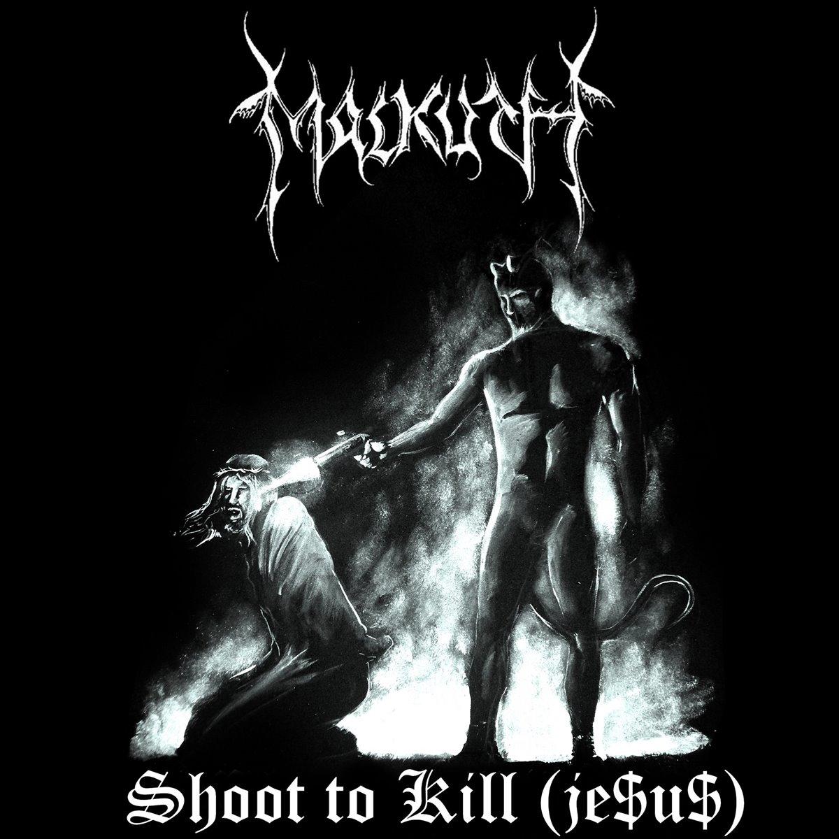 Malkuth - Shoot to Kill (Je$us)