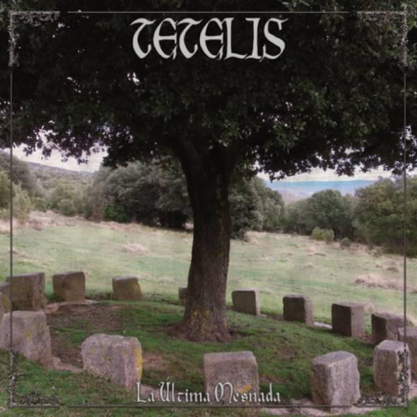 Tetelis - La Última Mesnada