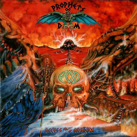 Prophets of Doom - Access to Wisdom
