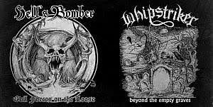 Whipstriker / Hell's Bomber - Beyond the Empty Graves / Evil Forces on the Loose