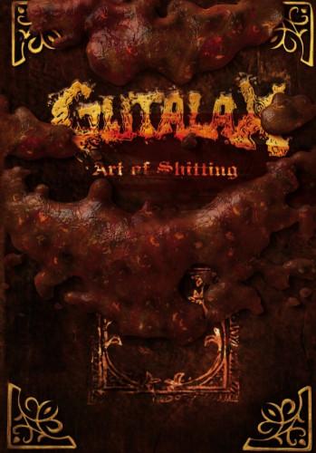 Gutalax - Art of Shitting