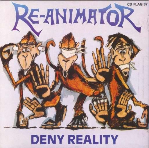 Re-Animator - Deny Reality