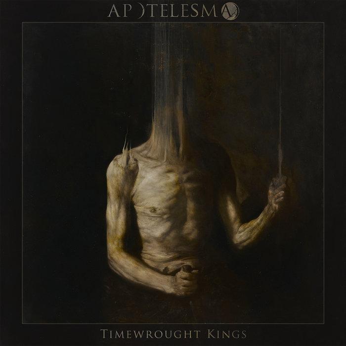 Apotelesma - Timewrought Kings